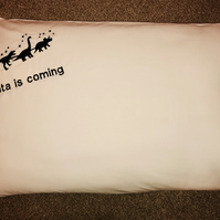 Christmas Santa is coming pillowcase