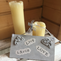 Live, Love, Laugh, Handmade Hanging Gift Plaque!