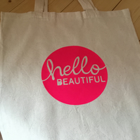 Hello Beautiful tote bag. CC367