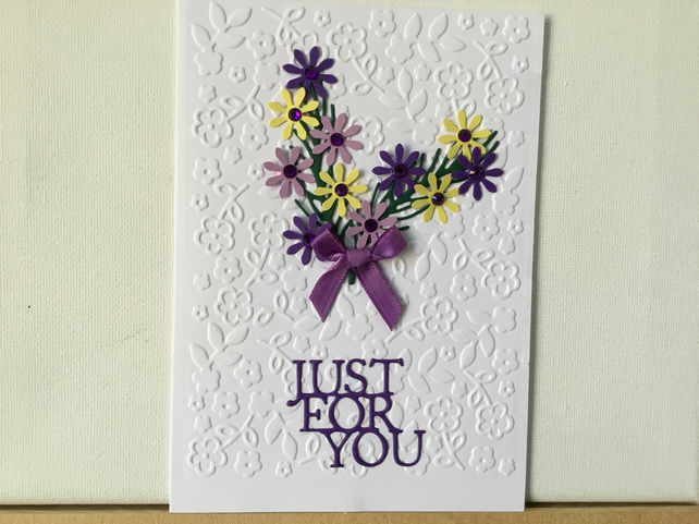 Pretty embossed just for you card. CC410