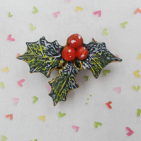 Christmas HOLLY & RED BERRIES BROOCH Festive Wedding Pin HAND PAINTED