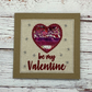 Valentine Textile Card - Valentines Day Card - be my Valentine Card