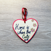 Cat, Heart and Home – Hanging decoration – Home is where the Cats are
