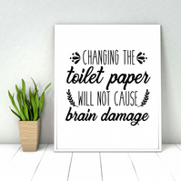 Bathroom quote print, Funny bathroom sign, Bathroom wall decor