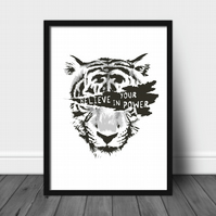 Insprirational tiger print, tiger poster, tiger wall print, home decor gift