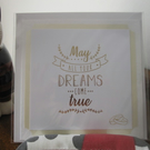 Quote Card - May All Your Dreams Come True