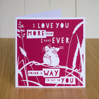 More Than I Have Ever Found A Way Valentines card