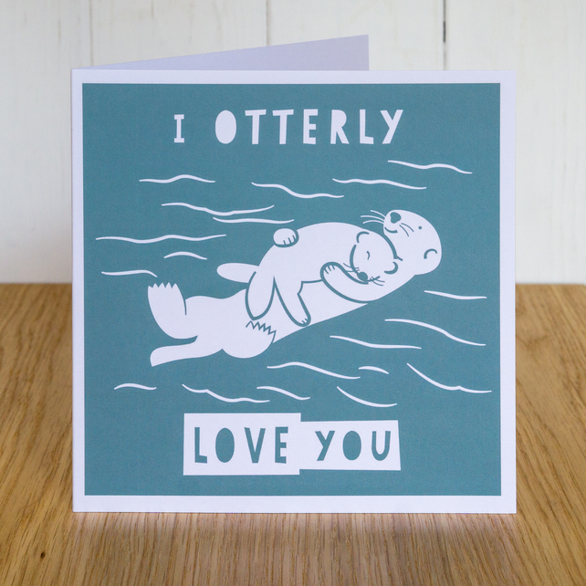 I Otterly Love You, Mothers Day card, otters hugging