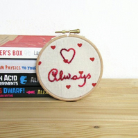 Love always hand embroidery hoop art