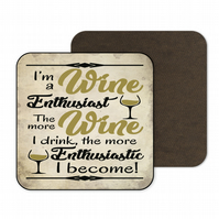 Funny Drinks Coaster I'm A Wine Enthusiast Wine Lovers Gift CO78