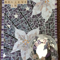 I BELIEVE IN  398.2 (library Dewey FAIRIES) MOSAIC WALL HANGING