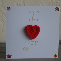 """I Love You"" Flower, Butterfly and Crochet Heart Anniversary Card"