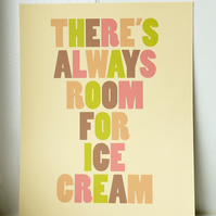 There's Always Room for Ice Cream - Art Print - Medium Size (30x40cm)