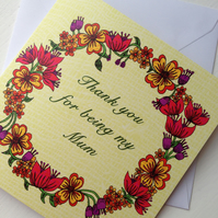 """Thank you for being my mum"" card"