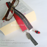 "Oscar Wilde quote ""I can resist everything except temptation"" Bookmark"