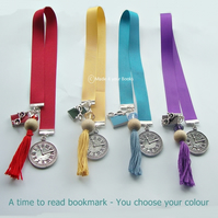A time to read handmade ribbon bookmark - You choose colour