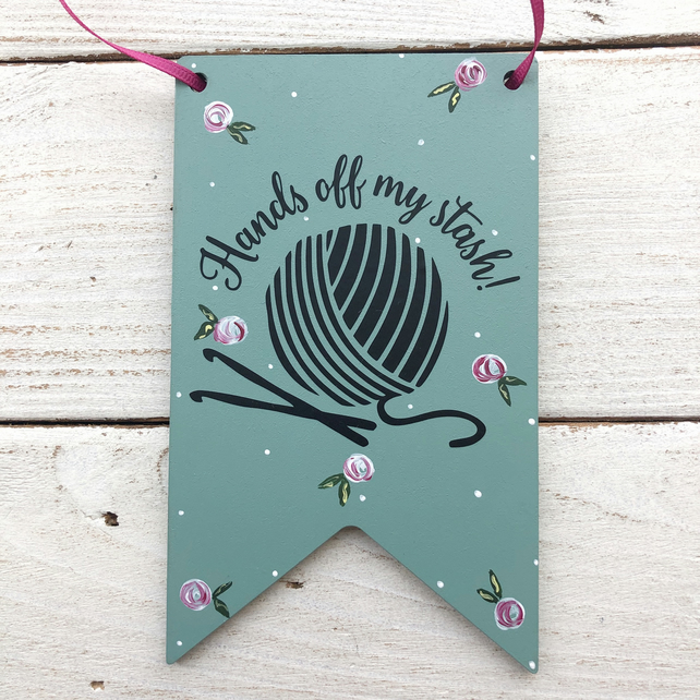 Hands off my stash hanging pennant, gift for a crocheter