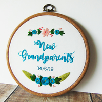 New Grandparents Custom Hand Embroidered Hoop - Pregnancy Reveal to Grandparents