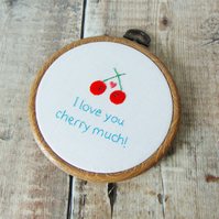 I Love You Cherry Much - Hand Embroidered Cute Anniversary Gift