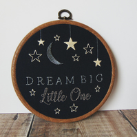 Dream Big Little One Hand Embroidered Hoop, Nursery Decor, Baby Gift