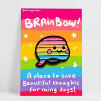 "Punny Pride Pin Badge ""Brainbow"" by the Happy Chappo"
