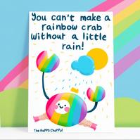 You Can't Make A Rainbow Crab Without A Little Rain Postcard