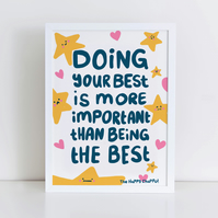 Doing Your Best!! High Quality Art Print A3