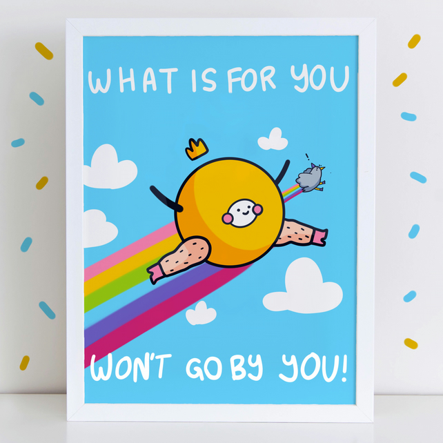 What Is For You Motivational Rainbow High Quality Art Print A4 or A3