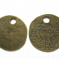 2 large Bronze Charms  'Love beyond the Moon and Stars'