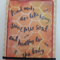 Kind words are like Honey notebook