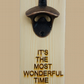 Beer Bottle Opener - It's The Most Wonderful