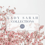 Lady Sarah Collections