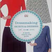 Dorling Kindersley 'Dressmaking Skirts & Dresses' A Handy Step-by-Step Guide