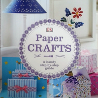 Dorling Kindersley 'Paper Crafts' A Handy Step-by-Step Guide Paperback Book