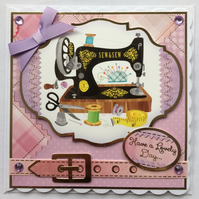 3D Luxury Handmade Card Sewing Machine Have A Lovely Day Birthday Any Occasion