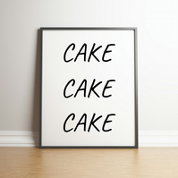 CAKE CAKE CAKE Typography Digital Print - For The Food Lovers