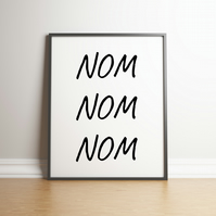NOM NOM NOM Typography Digital Print - For The Food Lovers
