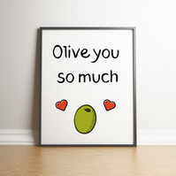 Olive You So Much - Food Puns -  Digital Print
