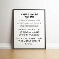 A Hero Can Be Anyone - Typography Digital Print - Movie Quote