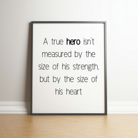 The Size of His Heart - Typography Digital Print - Movie Quote