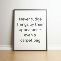 Never Judge - Typography Digital Print - Movie Quote