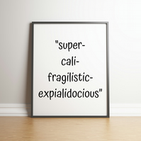 Super Long Word - Typography Digital Print - Movie Quote