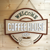 Welcome Coffee House Sign