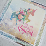 Unicorn handmade birthday card - Hope your birthday is magical - faux glitter
