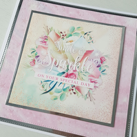 Smile & sparkle on your special day handmade greeting card - Wedding day, birthd