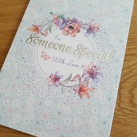 To someone special handmade greeting card - Family and friends collection