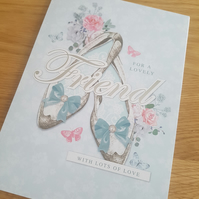 For a lovely friend greeting card - Friends and family collection - Shoe's
