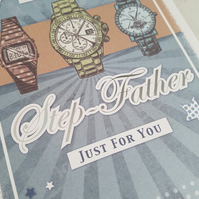 Step father watch handmade card - friends and family collection