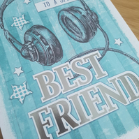 Best Friend handmade greeting card - friends and family - headphones