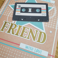 Friend handmade card - Friends and family collection - 80's, music, tape